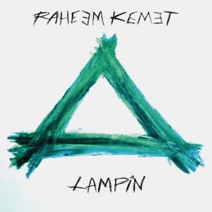 Album Lamping from Raheem Kemet