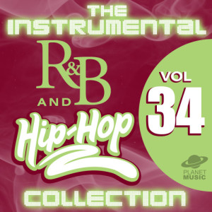 The Hit Co.的專輯The Instrumental R&B and Hip-Hop Collection, Vol. 34