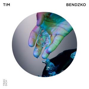 Tim Bendzko的專輯Trag Dich - EP