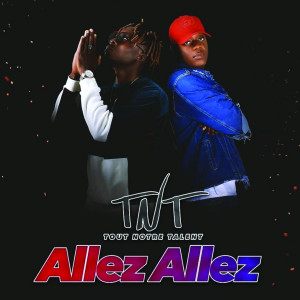 Listen to Allez allez song with lyrics from TNT Family