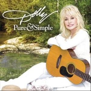 Listen to Pure and Simple song with lyrics from Dolly Parton