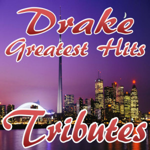 Album Drake's Greatest Hits (Drake Tributes) from Drizzy DJ's