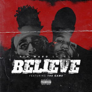 Album Believe (Explicit) from 7th Ward Shorty