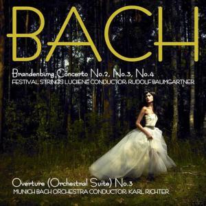 Festival Strings Lucerne的專輯Bach: Brandenburg Concertos, No. 2, No. 3 & No. 4 & Overture (Suite) No. 3