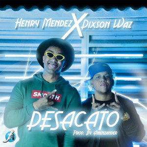 Listen to Desacato song with lyrics from Henry Mendez