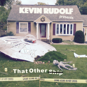 Album That Other Ship from Kevin Rudolf