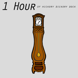 Baby Lullaby的專輯1 Hour of Hickory Dickory Dock
