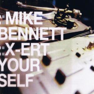 Album XErt Yourself from Mike Bennett