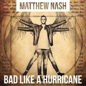Album Bad Like A Hurricane from Matthew Nash