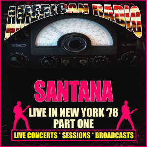 Santana的專輯Live in New York '78 - Part One