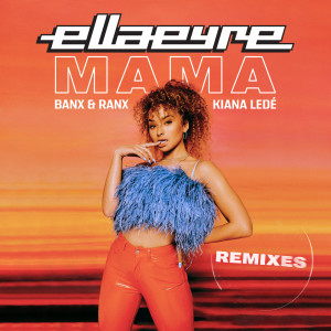 Listen to Mama song with lyrics from Ella Eyre