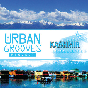 The Urban Grooves Project - Kashmir 2009 Abhay Rustom Sopori