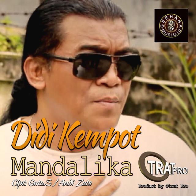 Download Lagu Mandalika oleh Didi Kempot Download Lagu MP3
