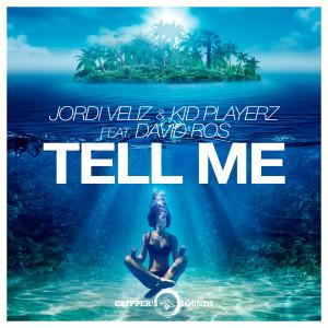 Album Tell Me from Jordi Veliz