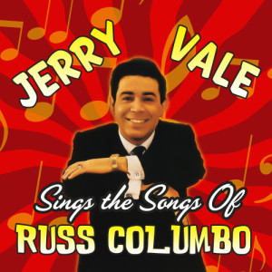 Jerry Vale Sings the Songs of Russ Columbo