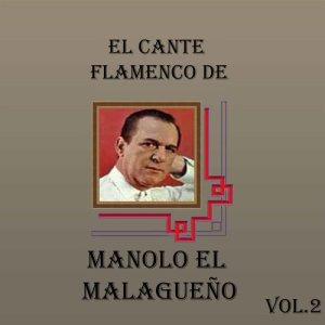 Album El Cante Flamenco de Manolo el Malagueño, Vol. 2 from Manolo el Malagueño