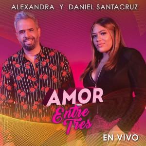 Daniel Santacruz的專輯Amor Entre Tres (En Vivo)