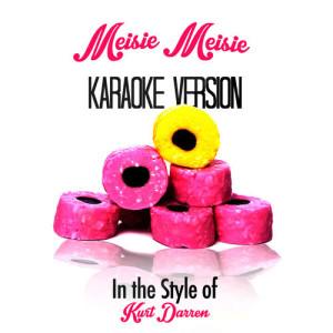 Karaoke - Ameritz的專輯Meisie Meisie (In the Style of Kurt Darren) [Karaoke Version] - Single