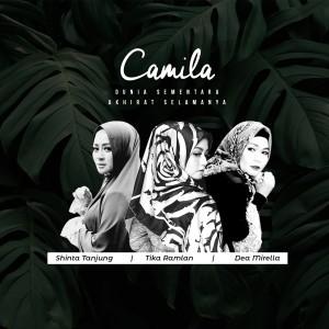 Dunia Sementara Akhirat Selamanya dari Camila