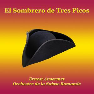 Album El sombrero de tres picos from Ernest Ansermet