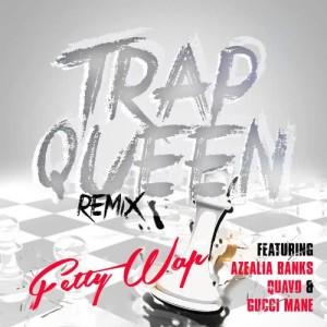 อัลบั้ม Trap Queen (feat. Azealia Banks, Quavo & Gucci Mane)