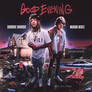 Murda Beatz的專輯Good Evening (Explicit)
