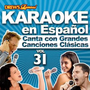 The Hit Crew的專輯Karaoke en Español: Canta Con Grandes Canciones Clásicas, Vol. 31