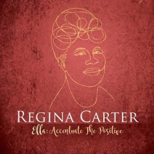Album Ella: Accentuate the Positive from Regina Carter