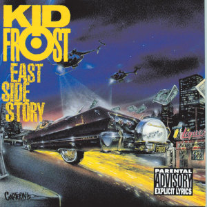 Album East Side Story from Kid Frost