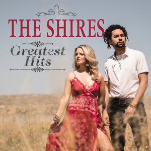 Album Greatest Hits from The Shires