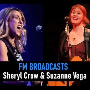Album FM Broadcasts Sheryl Crow & Suzanne Vega from Sheryl Crow