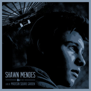 Shawn Mendes的專輯Live At Madison Square Garden