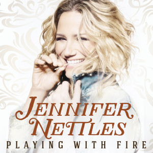 Album Playing With Fire from Jennifer Nettles