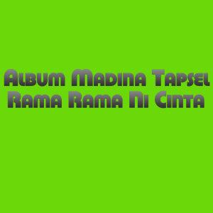 Album Madina Rama Rama Ni Cinta dari Ovhi Firsty