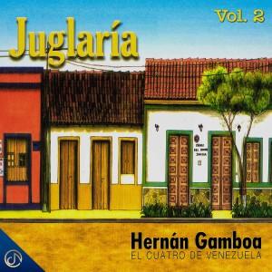 Album Juglaria, Vol. 2 from Hernán Gamboa