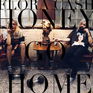 Album Honey Go Home from Flora Cash