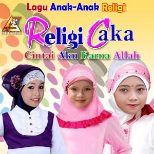 """Religi Anak """" Caka"""" dari Tasya"""