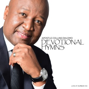 Album Devotional Hymns from Apostle Collins Dhlomo