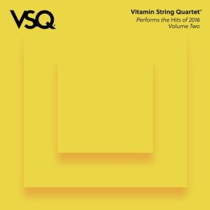 VSQ Performs the Hits of 2016, Vol. 2
