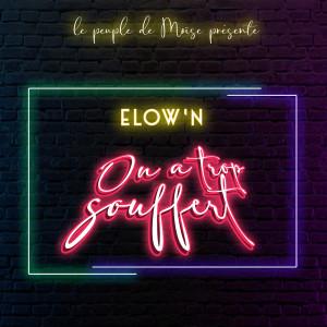 Album On a trop souffert from Elow'n