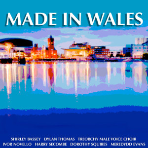 Album Made In Wales from Treorchy Male Voice Choir