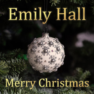收聽Emily Hall的Merry Christmas Everybody歌詞歌曲
