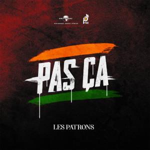 Album Pas ça from Les Patrons