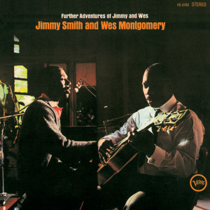 Jimmy Smith的專輯Further Adventures Of Jimmy And Wes