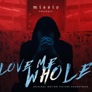 Album Love Me Whole (Original Motion Picture Soundtrack) from Missio
