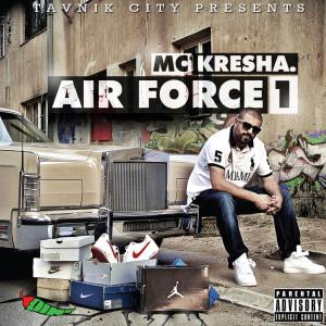 Album Air Force 1 from MC Kresha