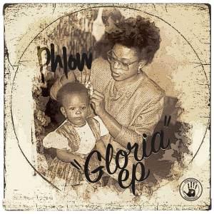 Album Gloria - EP (Explicit) from Phlow