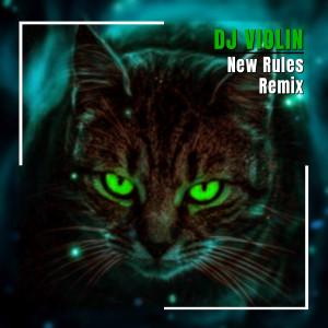 New Rules Remix dari DJ Violin