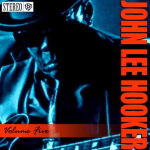 John Lee Hooker的專輯John Lee Hooker - Vol. 5 - House Rent Boogie