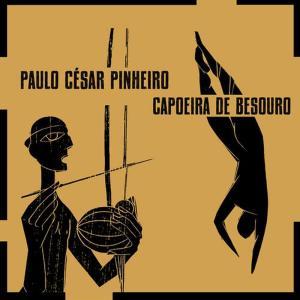 Album Capoeira de Besouro from Paulo Cesar Pinheiro
